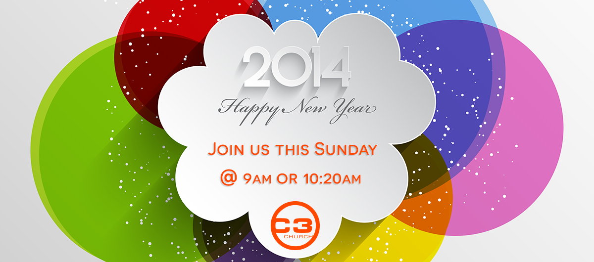 Happy New Year, C3 Church, New Year