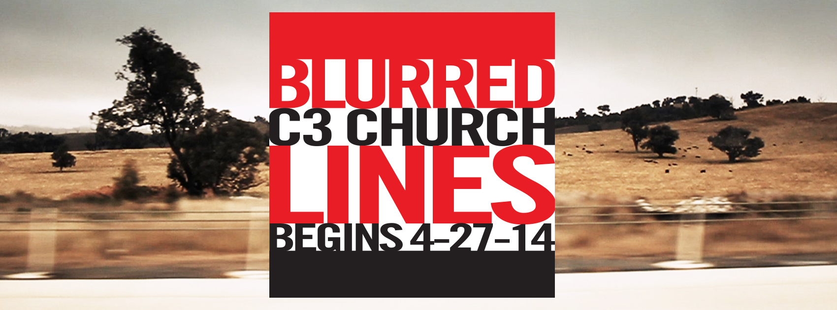 C3 Church, Blurred Lines
